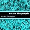 We are the People - Single