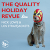 The Quality Holiday Revue (Live) - Nick Lowe & Los Straitjackets