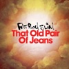That Old Pair of Jeans Single