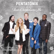 That's Christmas to Me (Deluxe Edition) - Pentatonix - Pentatonix