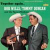 Bob Wills & Tommy Duncan - Together Again... artwork