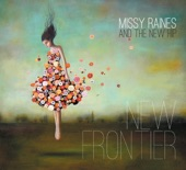 Missy Raines & the New Hip - What's the Callin' For?