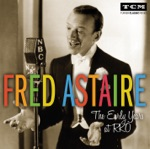 Fred Astaire - They Can't Take That Away from Me