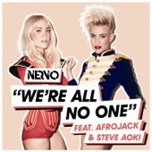 We're All No One (feat. Afrojack & Steve Aoki) - Single