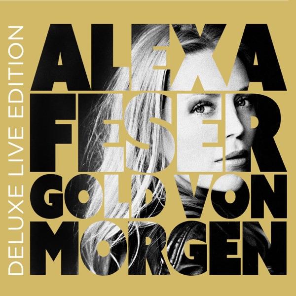 Alexa Feser mit Das Gold von morgen