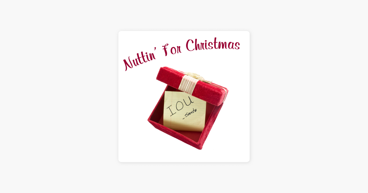 Nuttin\' For Christmas by Various Artists on Apple Music