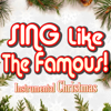 All I Need Is Love (Instrumental Christmas Karaoke) [Originally Performed by Ceelo Green & the Muppets] - Sing Like The Famous!