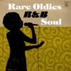 Rare Oldies R&B Soul