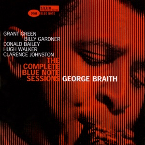 The Complete Blue Note Sessions: George Braith