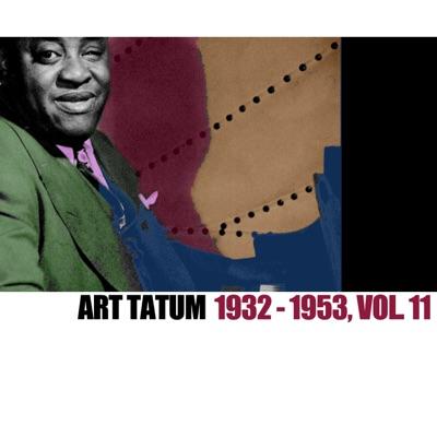 1932-1953, Vol. 11 (Live) - Art Tatum