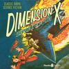 Ray Bradbury, Robert A. Heinlein & Kurt Vonnegut - Dimension X: Adventures in Time & Space  artwork