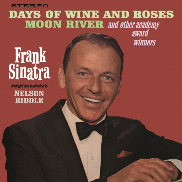 Days Of Wine And Roses Moon River And Other Academy Award