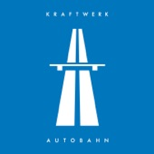 Kraftwerk - Autobahn (2009 Remaster)