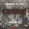 Mokadelic - Doomed To Live artwork
