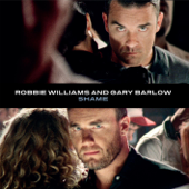Shame - Robbie Williams & Gary Barlow
