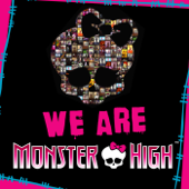 We Are Monster High (Madison Beer Version)