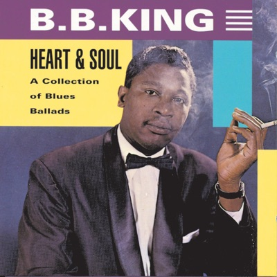 Heart & Soul - B.B. King