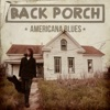 Back Porch Americana Blues