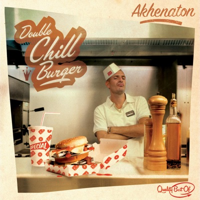 Double Chill Burger (Best of) - Akhenaton