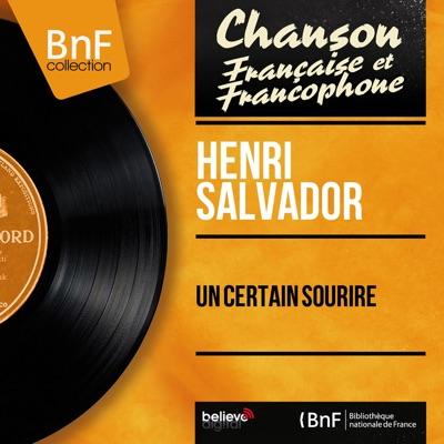 Un certain sourire (Mono Version) - Henri Salvador