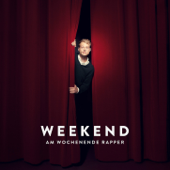 Am Wochenende Rapper (Deluxe Edition)