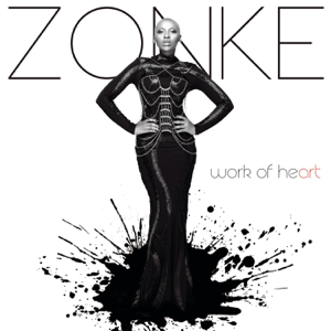 Zonke Dikana - Work of Heart
