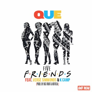 Five Friends (feat. K Camp & Verse Simmonds) - Single Mp3 Download