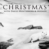 Christmas with David Huntsinger and Friends