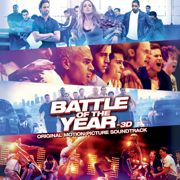 Battle of the Year (Original Motion Picture Soundtrack) - Various Artists