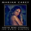 You're Mine (Eternal) [The Dance Remixes] ジャケット写真