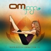 Om Yoga, Vol. 2 – Modern Music for Vinyasa / Flow