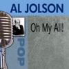 Oh My Al!!, Al Jolson