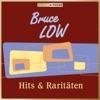 Icon Masterpieces presents Bruce Low: Hits & Raritäten