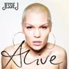 Alive, Jessie J