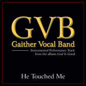 [Download] He Touched Me (Original Key Performance Track Without Background Vocals) MP3
