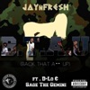 Back That A Up feat D Lo Sage the Gemini Single