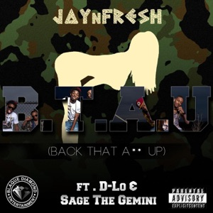 Back That A** Up (feat. D-Lo & Sage the Gemini) - Single Mp3 Download