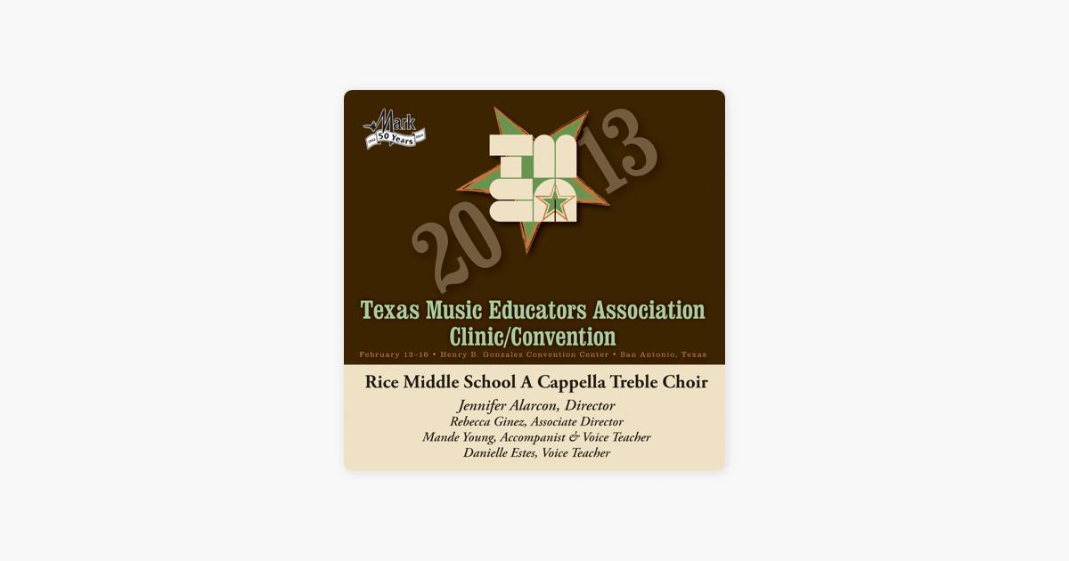2013 Texas Music Educators Association (TMEA): Rice Middle School A  Cappella Treble Choir by Rice Middle School A Cappella Treble Choir