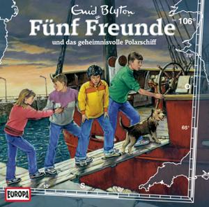 Fünf Freunde - Folge 106: und das geheimnisvolle Polarschiff