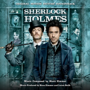 Sherlock Holmes (Original Motion Picture Soundtrack) Mp3 Download