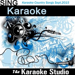 Angels and Alcohol (In the Style of Alan Jackson) [Karaoke Version]