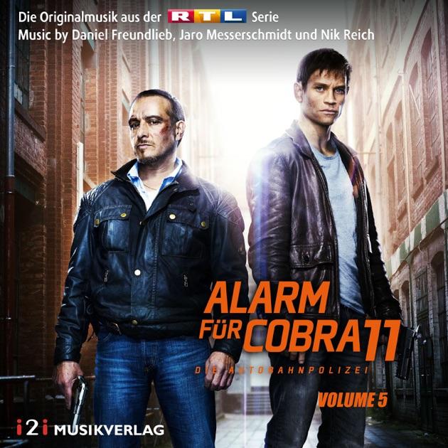 Alarm Für Cobra 11 Vol 10 Die Originalmusik Aus Der Rtl Serie