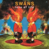 Swans - God Loves America