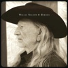 Heroes, Willie Nelson