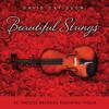 Beautiful Strings - 24 Timeless Melodies Featuring Violin - David Davidson & Russell Davis