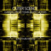 Outer Science (Kagerou Project  Mekakucity Actors)