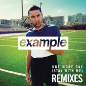 One More Day (Stay with Me) [Remixes] - EP