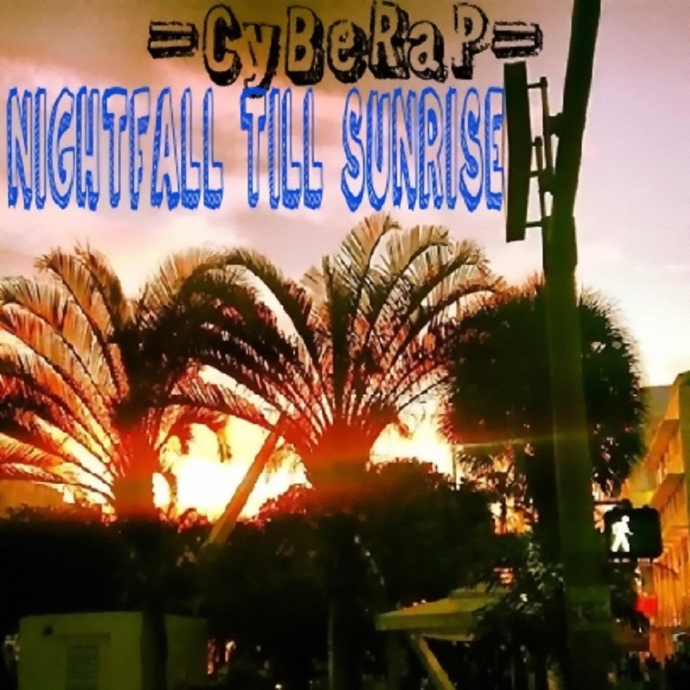 Nightfall Till Sunrise