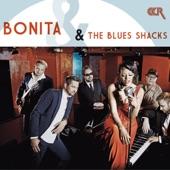 Bonita & The Blues Shacks - Be Cool