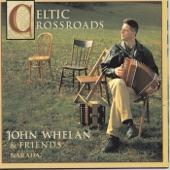 John Whelan - There Were Roses